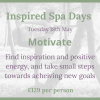 Inspired Spa Day ~ Motivation