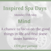Inspired Spa Day ~ Mind