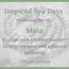 Inspired Spa Day ~ Mala