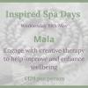 Inspired Spa Day ~ Mala